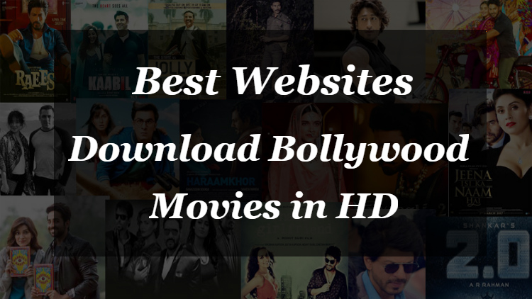 Download bollywood movies in hd quality