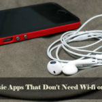 Top 12 Best Music Apps That Don't Need WiFi Or Internet