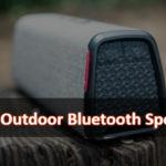 05 Best Outdoor Bluetooth Speakers in 2019