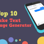 Top 10 Fake Text Message Generator (Get a Free Online Prank Text)