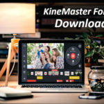KineMaster For PC - Free Download on Windows 10/8/7/XP & Mac