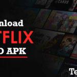 Netflix Mod APK v7.32.0 [Premium/4K] Download Latest Version for Android