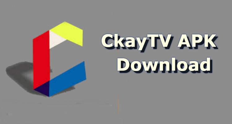 Download CkayTV APK Latest Version