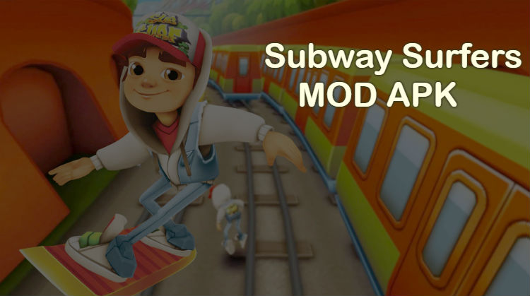 Download Subway Surfers Mod APK 2019