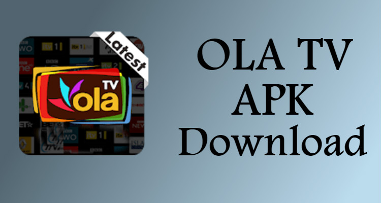 Download Ola TV APK for Android/Firestick