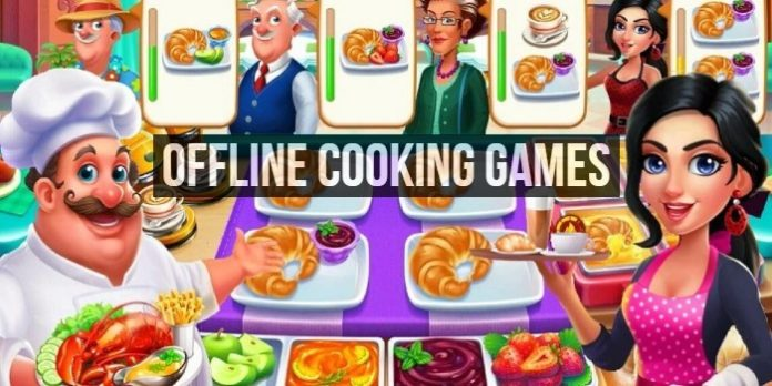 Offline Cooking Games for Android