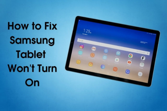 How to Fix Samsung Tablet Won't Turn On