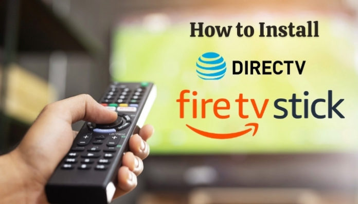 how to install DirecTV on FireStick, Fire TV