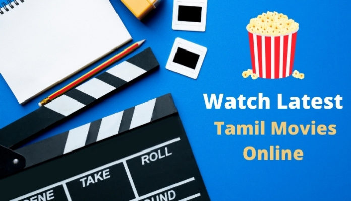 Best Sites to Watch Tamil Movies Online Free