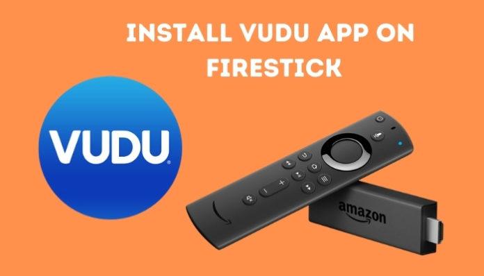 Install Vudu On Firestick & Fire TV