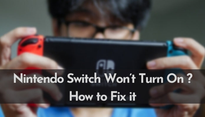 How To Fix Switch Won't Turn On Issue