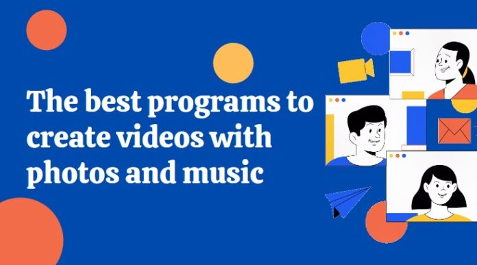Create Videos with Photos and Music